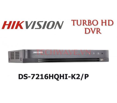 đầu ghi DS-7216HQHI-K2/P
