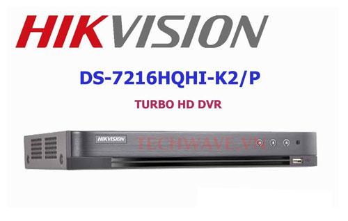 đầu ghi TVI DS-7216HQHI-K2/P