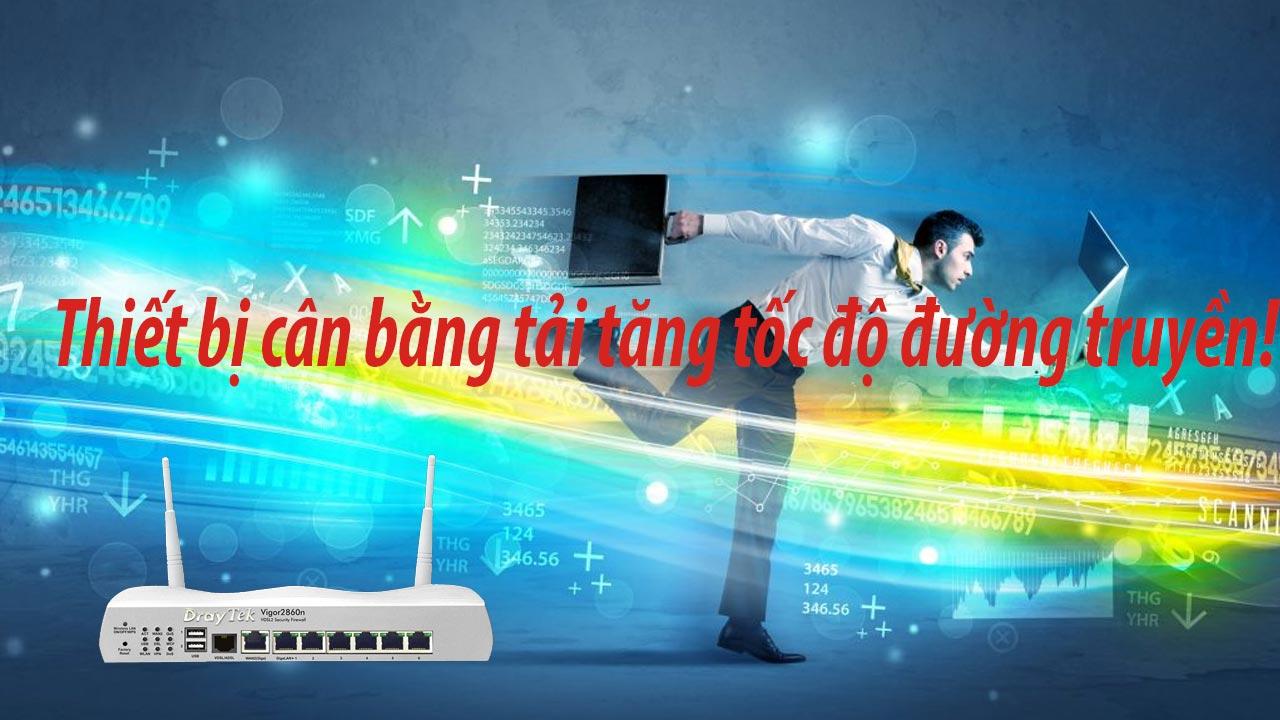 thiết bị cân bằng tải giúp tăng tốc độ đường truyền